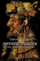 Imperfect garden : the legacy of humanism