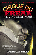 Cirque du freak. Volume 1, A living nightmare