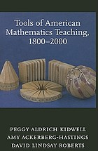 Tools of American mathematics teaching, 1800-2000