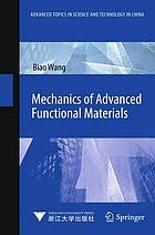 Mechanics of advanced functional materials