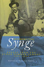 Interpreting Synge : essays from the Synge Summer School, 1991-2000