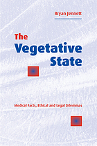 The vegetative state : medical facts, ethical and legal dilemmas
