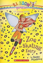 Zoe the skating fairy
