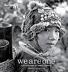 We are one : a celebration of tribal peoples