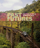 Past futures : science fiction, space travel, and postwar art of the Americas