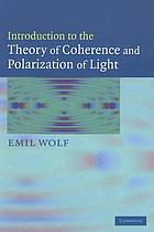 Introduction to the theory of coherence and polarization of light