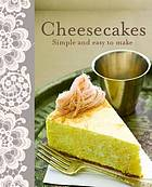 Cheesecakes : simple and easy to make.
