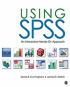 Using SPSS : an interactive hands-on approach