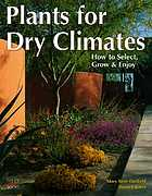 Plants for dry climates : how to select, grow, and enjoy