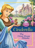 Cinderella : the great mouse mistake