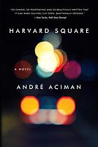 Harvard Square : a novel