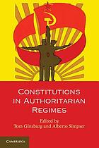 Constitutions in authoritarian regimes