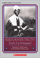 Sojourner Truth : ain't I a woman?