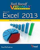Teach yourself visually complete Excel 2013