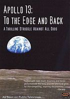 Apollo 13 : to the edge and back