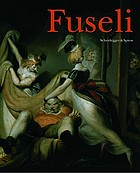 Fuseli : the wild Swiss