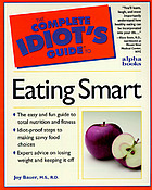 The complete idiot's guide to eating smart