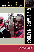 Historical dictionary of civil wars in Africa