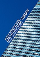 Architecture theory : a reader in philosophy and culture