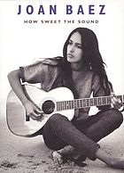 Joan Baez : how sweet the sound