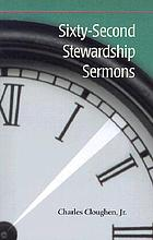 Sixty-second stewardship sermons