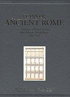 Ruins of Ancient Rome : the designs of French architects who won the Prix de Rome, 1786-1924