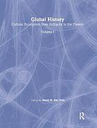 Global history : cultural encounters from antiquity to the present