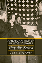 American women in World War I : they also served