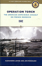Operation Torch : the American amphibious assault on French Morocco, 1942