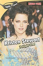 Kristen Stewart : twilight star