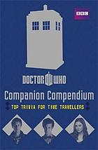 Companion compendium : top trivia for time travellers.