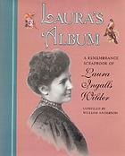 Laura's album : a remembrance scrapbook of Laura Ingalls Wilder