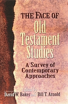The face of Old Testament studies : a survey of contemporary approaches