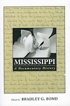 Mississippi : a documentary history