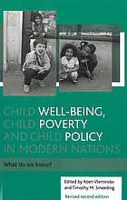 Child well-being, child poverty and child policy in modern nations : what do we know