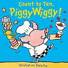 Count to ten, Piggywiggy!