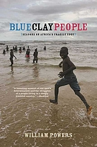 Blue clay people : seasons on Africa's fragile edge