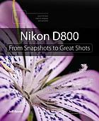Nikon D800 : from snapshots to great shots