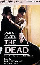 James Joyce's The dead and other stories from Dubliners.