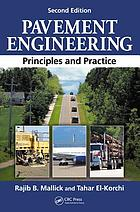 Pavement engineering : principles and practice