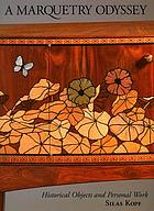 A marquetry odyssey : historical objects and personal work