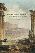 From Gibbon to Auden : essays on the classical tradition
