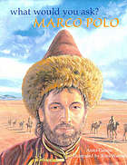 What would you ask? : Marco Polo
