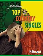 Joel Whitburn's top country singles, 1944 to 2001 : chart data compiled from Billboard's country singles charts, 1944-2001.