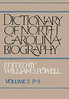 Dictionary of North Carolina biography / 5 P - S.
