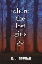 Where the lost girls go : a Laura Mori mystery