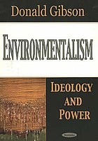 Environmentalism : ideology and power