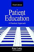 Patient education : a practical approach