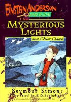 The mysterious lights and other cases