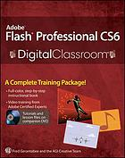 Adobe Flash Professional CS6 Digital classroom